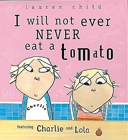 I_will_not_ever_Never_eat_a_Tomato